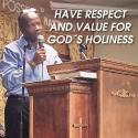 Have Respect and Value for God's Holines